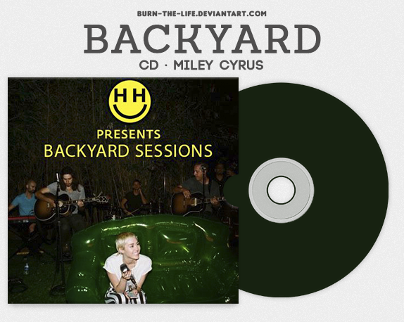 Backyard Sessions   Miley Cyrus (CD) By Burn The Life ...