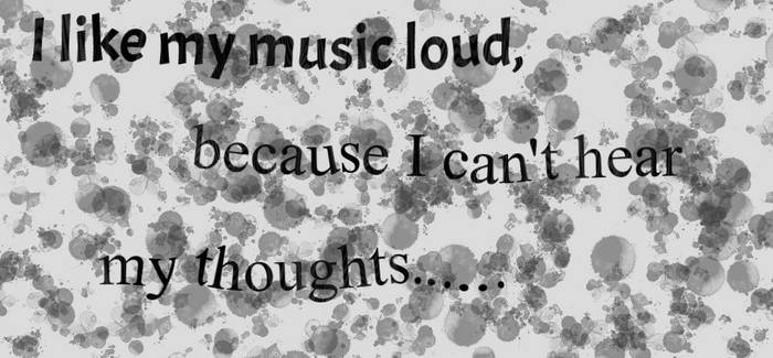 Drown Out The Thoughts