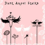 Dark Angel Stalks