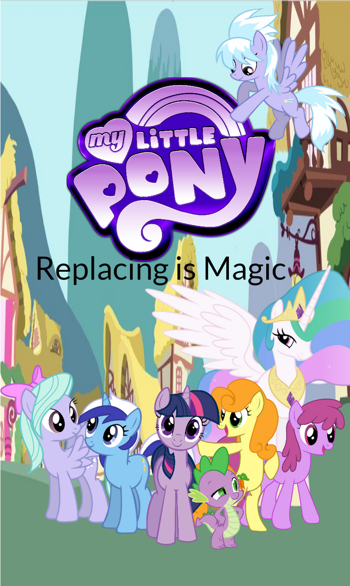 My Little Pony: Replacing is Magic Cover by MathewSwiftMLP
