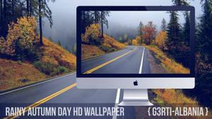 Rainy Autumn Day HD Wallpaper {G3RTI-ALBANIA}