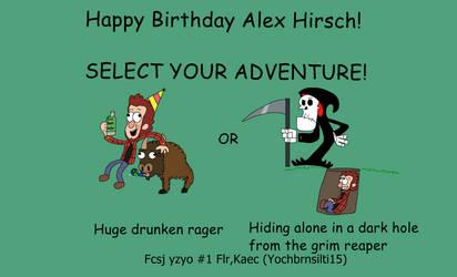 Happy Birthday Alex Hirsch! by Bordercollie15