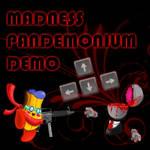 Madness Pandemonium by the1manwiththeplan