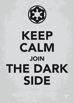 My Keep Calm Star Wars - Galactic Empire - poster by Chungkong