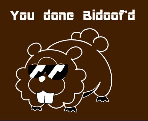 Dun' Bidoof'd