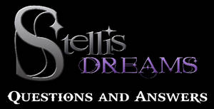 Stellis Dreams Questions and Answers