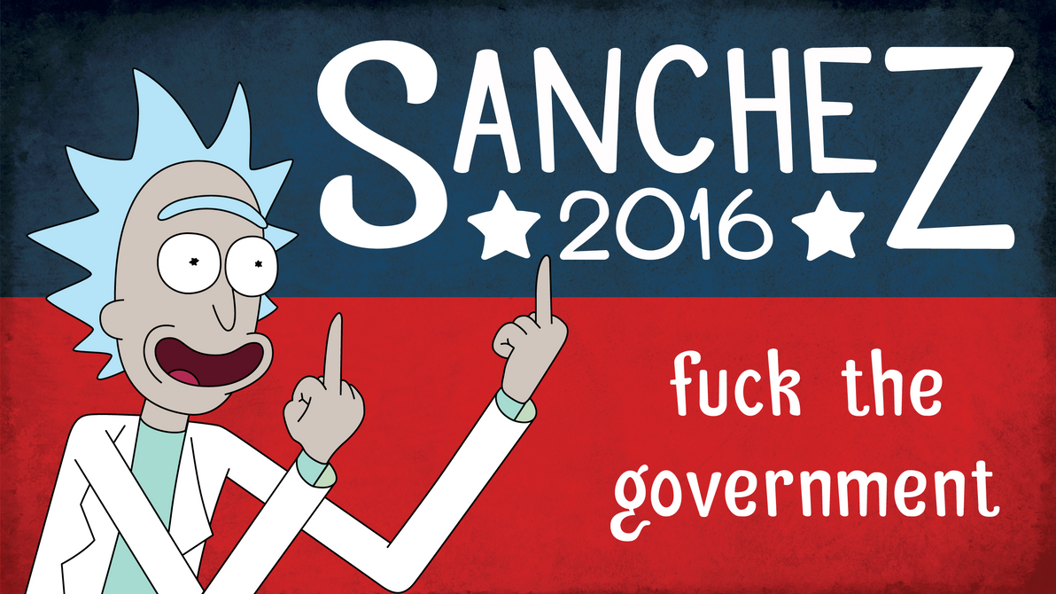 Rick For President by NoSmokingBandit