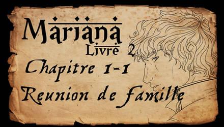 Mariana - Livre 2 - Chapitre 1 partie 1