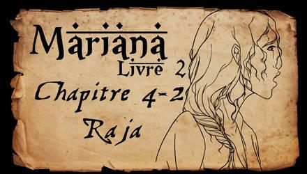 Mariana - Livre 2 - Chapitre 4 partie 2 by Amarna