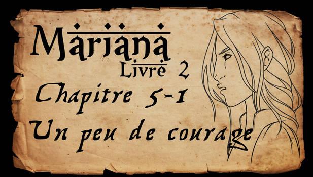 Mariana - Livre 2 - Chapitre 5 partie 1 by Amarna
