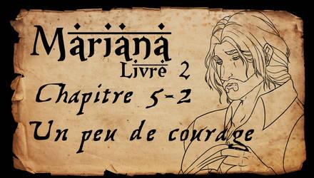 Mariana - Livre 2 - Chapitre 5 partie 2 by Amarna