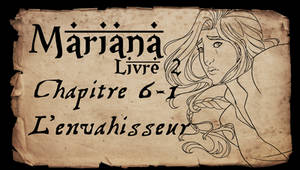Mariana - Livre 2 - Chapitre 6 partie 1 by Amarna