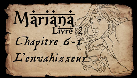 Mariana - Livre 2 - Chapitre 6 partie 1