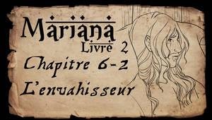 Mariana - Livre 2 - Chapitre 6 partie 2