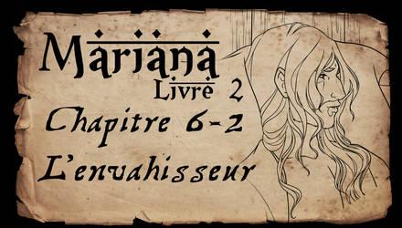 Mariana - Livre 2 - Chapitre 6 partie 2 by Amarna