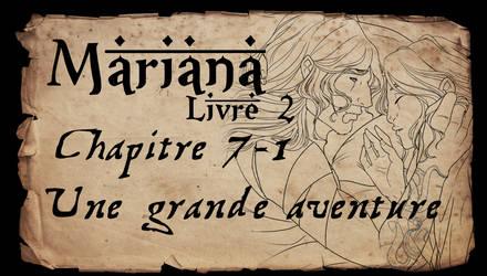 Mariana - Livre 2 - Chapitre 7 partie 1 by Amarna