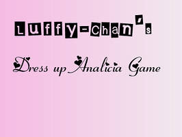 Dress up Analicia Game by Luffy-chan