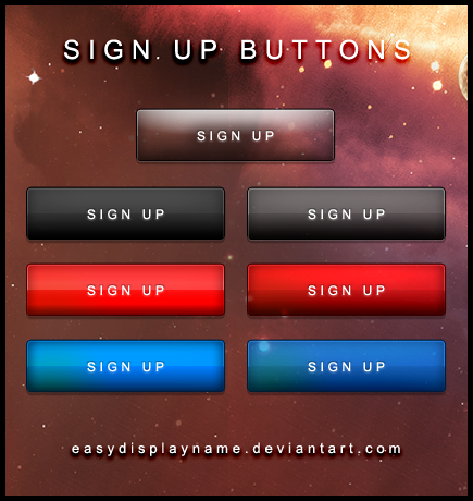 Sign Up Buttons by easydisplayname