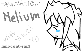 -Helium- -with voice-XD by Innocent-raiN