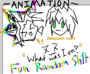 -Fun Random Sh1t- by Innocent-raiN