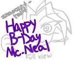 -'Happy Birthday Mc.Neal'-