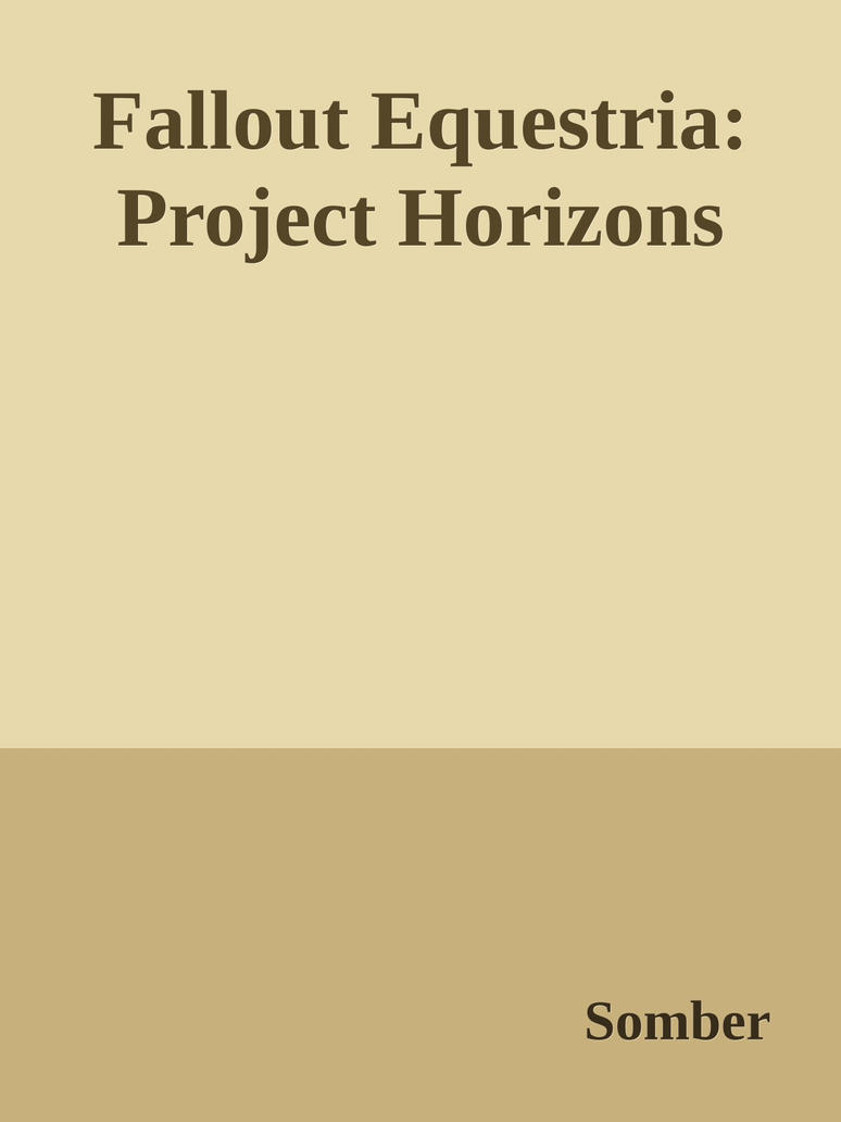 Fallout Equestria: Project Horizons eBook by luckydonald