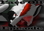Face Off Ep. 2 - Lost and found