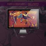 Fierce Creatures Wallpaper