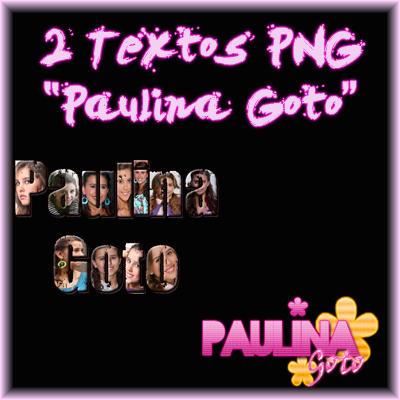 #Pack de TEXTOS PNG de Paulina Goto. by Mica-Editions