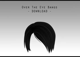 Over The Eye Bangs [ DOWNLOAD ] by PeachMilk3D