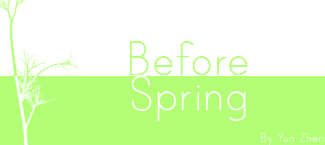 Before Spring by Yun-Zhen