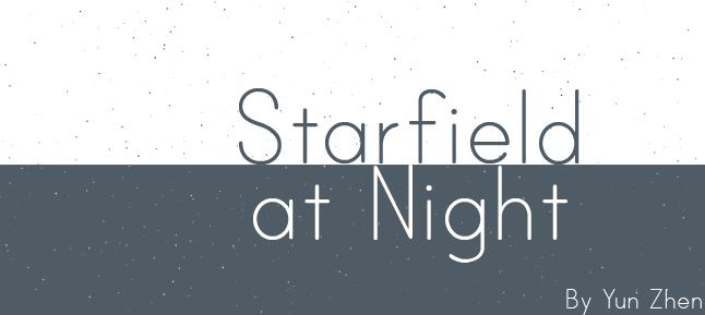 Starfield at Night by Yun-Zhen