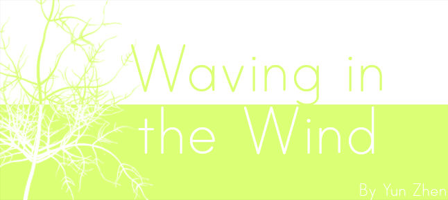 Waving in the Wind