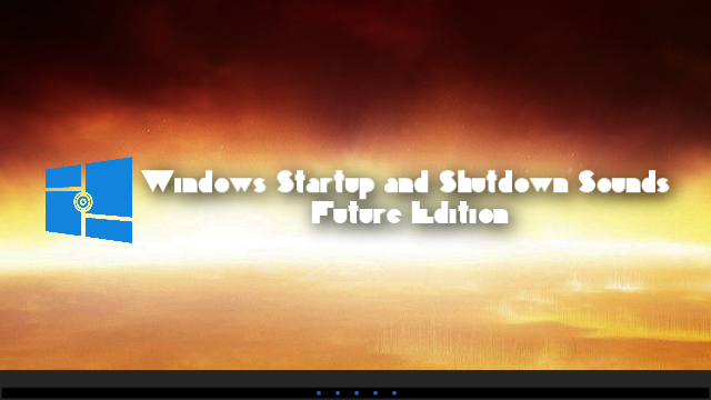Windows Startup and Shutdown Sounds Future Edition by