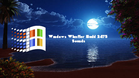 Windows Whistler Build 2475 Sounds