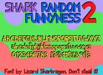 Font- Shark Random Funnyness 2
