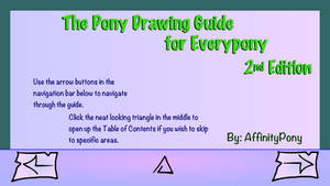 The Pony Drawing Guide for Everypony 2nd Ed.