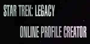 ST: Legacy Interactive Profile Creator (collab)