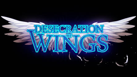 Desecration of Wings Title Art