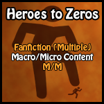 Heroes To Zeroes by darklord665