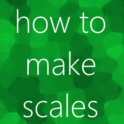 Tutorial: How to make scales by Matojeje