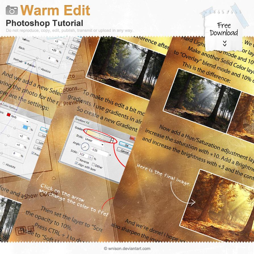 Warm Edit Tutorial by Wnison