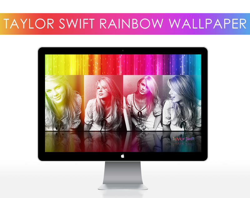 Taylor Swift Rainbow Wallpaper by hktdesigns