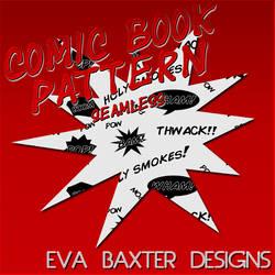 Eva Baxter Designs - Comic Book Pattern by EvaTakesNoPrisoners