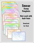 Smear Stamp Templates