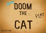 Lets Doom the Cat