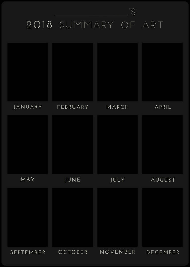2018 Summary of Art BLANK by DustBunnyThumper