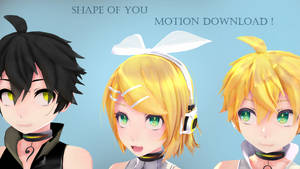 [ MMD ] Shape of you [ Motion Download ]