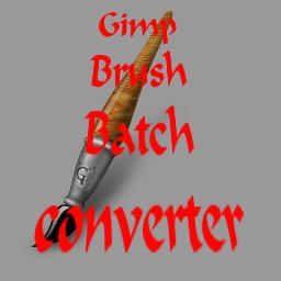 GIMP Batch brush converter by kward1979uk
