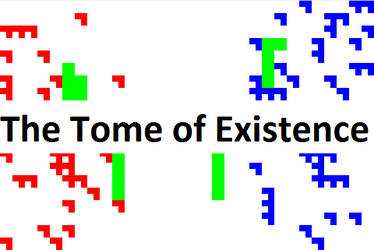 UNFINISHED/ABANDONED - The Tome of Existence by tupelocase